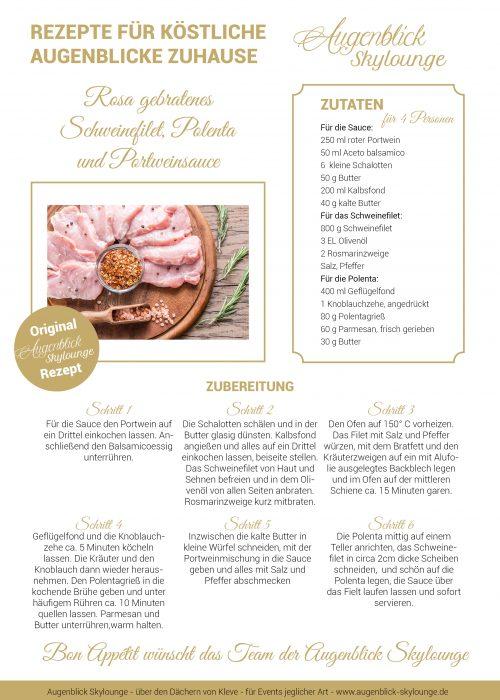 Augenblick_Skylounge_Kleve_Rezepte_Rosa gebratenes Schweinefilet, Polenta und Portweinsauce